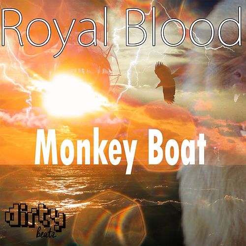 Play & Download Monkey Boat by Royal Blood | Napster