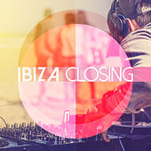 Play & Download Ibiza Closing by Various Artists | Napster