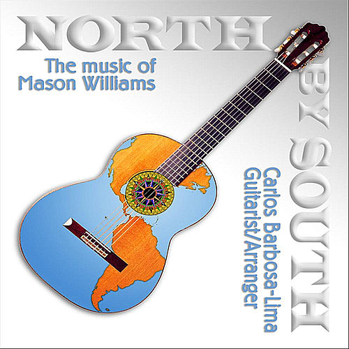 Play & Download North By South by Carlos Barbosa-Lima | Napster
