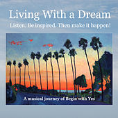 Play & Download Living With a Dream by Various Artists | Napster