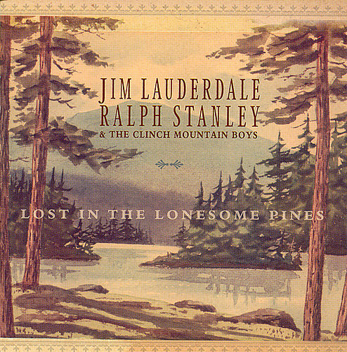 Play & Download Lost In The Lonesome Pines by Jim Lauderdale | Napster