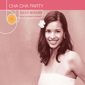 Play & Download Jazz Moods: Cha Cha Party by Various Artists | Napster