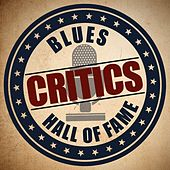 Blues Critics Hall of Fame by Various Artists