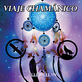 Play & Download Viaje Chamánico by Llewellyn | Napster