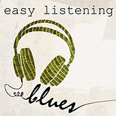 Easy Listening Blues by Various Artists