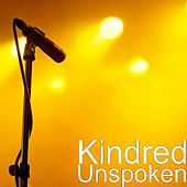 Unspoken by Kindred