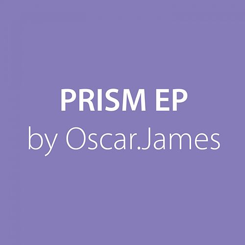 Prism - Single by Oscar James