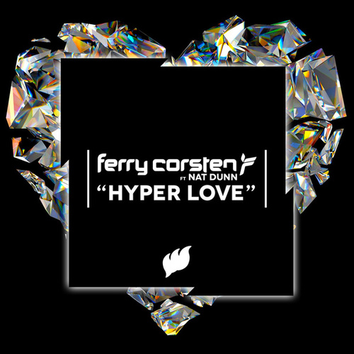 Play & Download Hyper Love by Ferry Corsten | Napster