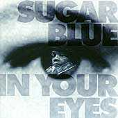 Play & Download In Your Eyes by Sugar Blue | Napster