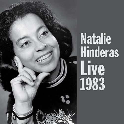 Play & Download Natalie Hinderas Live 1983 by Natalie Hinderas | Napster