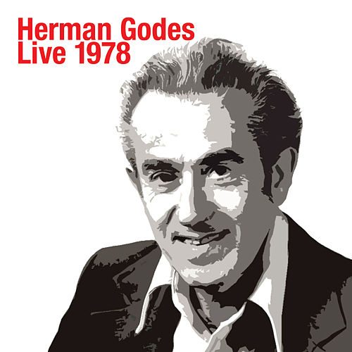 Play & Download Herman Godes Live 1978 by Herman Godes | Napster
