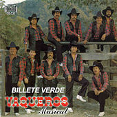 Play & Download Billete Verde by Vaqueros Musical | Napster