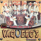 Play & Download Cada Dia Sin Ti by Vaqueros Musical | Napster