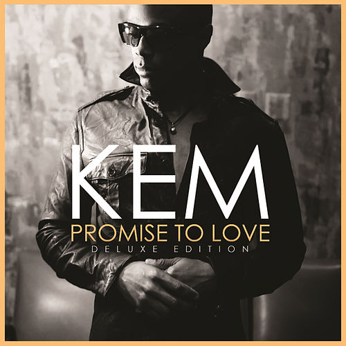 Play & Download Promise To Love (Deluxe Edition) by Kem | Napster