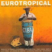 Play & Download Eurotropical by Various Artists | Napster