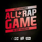 All Rap Game (Les Légendes Du Rap Français) by Various Artists