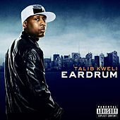 Play & Download Eardrum by Talib Kweli | Napster