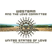 Play & Download United States Of Love (Loveparade 2006) by Westbam | Napster