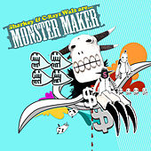Monster Maker by Sharkey & C-Rayz Walz