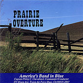 Play & Download Prairie Overture by America's Band In Blue | Napster