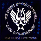 Play & Download The Whole Nine Yards by US Air Force Band Of The Rockies | Napster