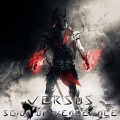 Play & Download Scion of Vengeance by Versus | Napster