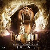 Fear Nothing by J King y Maximan
