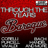 Play & Download Through the Years: Baroque by Various Artists | Napster