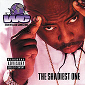 Play & Download The Shadiest One by WC | Napster
