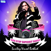 Play & Download Non Stop Superhit Songs - Suriley Vinod Rathod by Various Artists | Napster