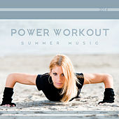 Power Workout Summer Music 2014 von Various Artists