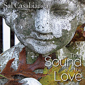Play & Download The Sound and the Love by Sal Casabianca | Napster