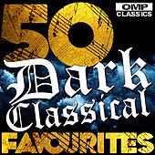 Play & Download 50 Dark Classical Favourites by Various Artists | Napster