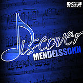 Discover: Mendelssohn by Various Artists