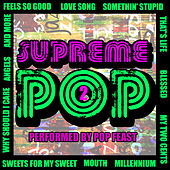 Play & Download Supreme Pop, Vol. 2 by Pop Feast | Napster