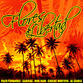 Play & Download Flores De Libertad by Various Artists | Napster