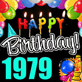 Play & Download Happy Birthday 1979 by Various Artists | Napster