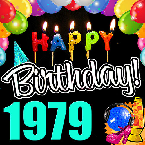 Happy Birthday 1979 by Various Artists