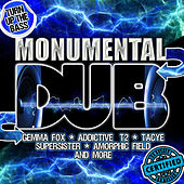Play & Download Monumental Dub by Various Artists | Napster