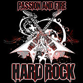 Play & Download Passion and Fire: Hard Rock by Various Artists | Napster
