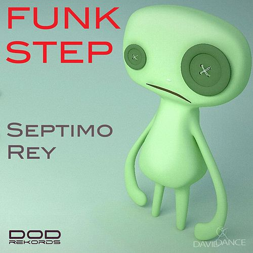 Funk Step by Septimo Rey