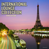 Play & Download International Lounge Collection Paris Edition by Various Artists | Napster