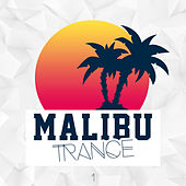 Play & Download Malibu Trance, Vol. 1 by Various Artists | Napster