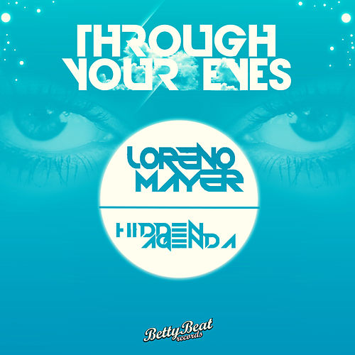 Play & Download Through Your Eyes by Hidden Agenda | Napster