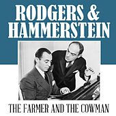 The Farmer & The Cowman von Richard Rodgers and Oscar Hammerstein