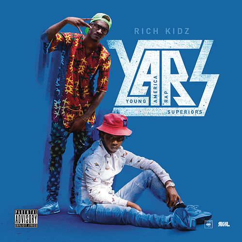 Play & Download Y.A.R.S by Rich Kidz | Napster