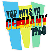 Play & Download Top Hits in Germany 1960 by Various Artists | Napster