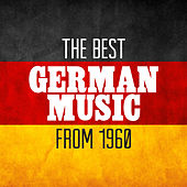 Play & Download The Best German Music from 1960 by Various Artists | Napster