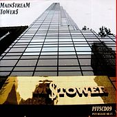 Play & Download Main$treaM TowerS by Main$treaM | Napster