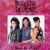 Play & Download Naco Es Chido by Botellita De Jerez | Napster